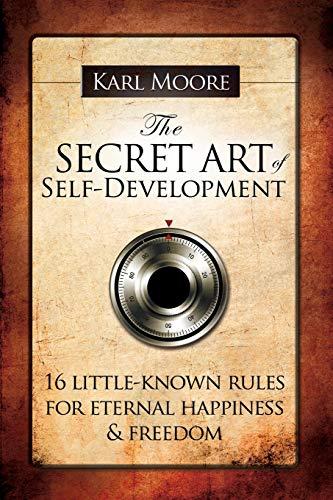 9780955993503: The Secret Art of Self-Development
