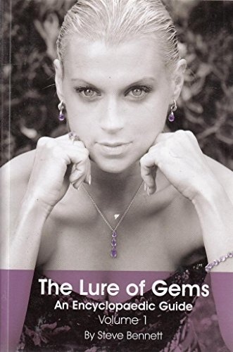 9780955997228: The Lure of Gems An Encyclopaedic Guide Volume 1
