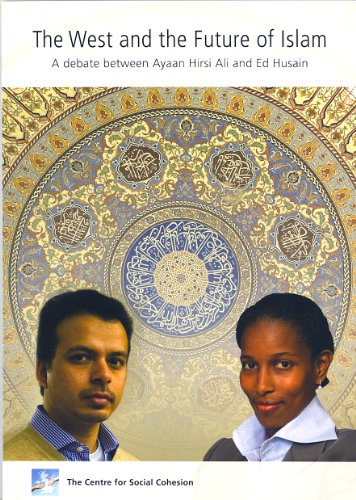 9780956001320: The West and the Future of Islam: A Debate between Ayaan Hirsi Ali and Ed Husain