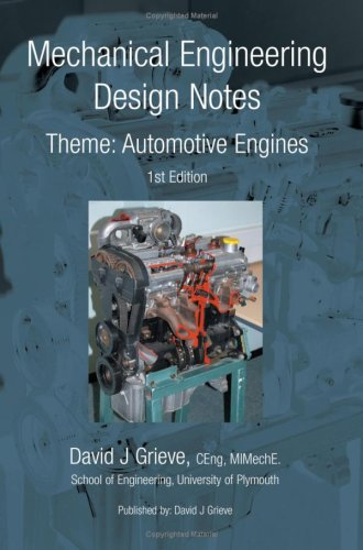 9780956003706: Mechanical Engineering Design Notes Theme: Automotive Engines
