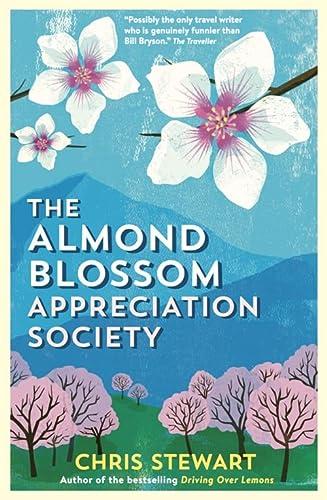 9780956003829: The Almond Blossom Appreciation Society (The Lemons Trilogy)