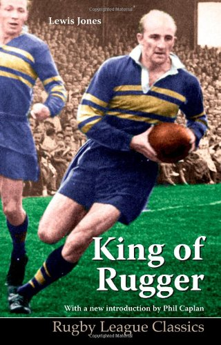 9780956007513: King of Rugger (Rugby League Classics)