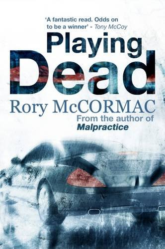 Playing Dead: McCormac, Rory