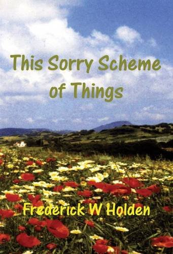 This Sorry Scheme of Things - Holden,
