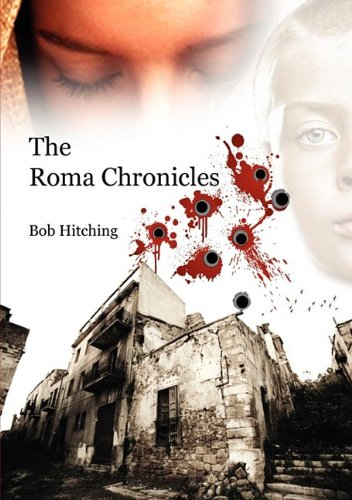 9780956019035: The Roma Chronicles