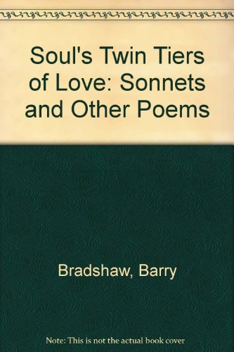 9780956023902: Soul's Twin Tiers of Love: Sonnets and Other Poems