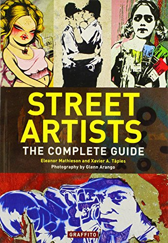 9780956028419: Street Artists the Complete Guide /Anglais