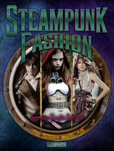 9780956028440: Steampunk Fashion