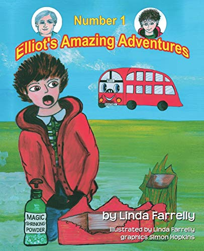 9780956033154: Elliot's Amazing Adventures Number 1
