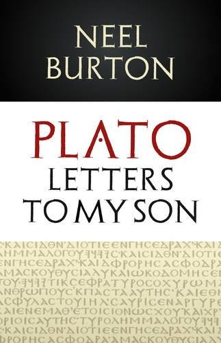 9780956035387: Plato: Letters to my Son