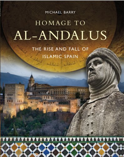 Homage to al-Andalus (9780956038302) by Michael B. Barry