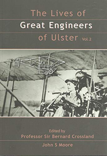 9780956040107: Lives of the Great Engineers of Ulster: v. 2