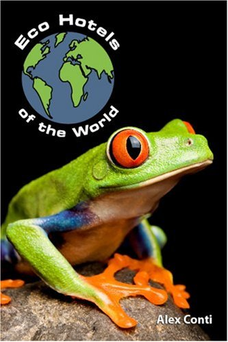 9780956042002: Eco Hotels of the World