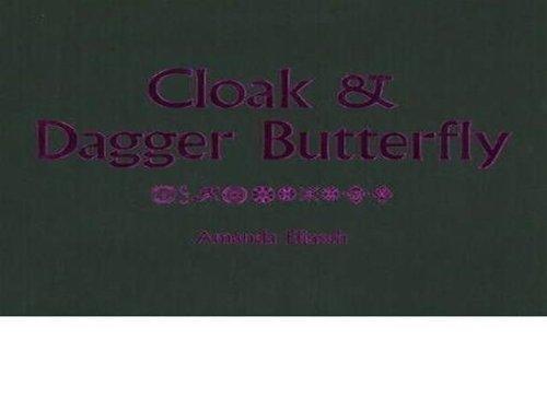 Cloak and Dagger Butterfly: Amanda Eliasch