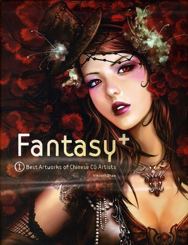 9780956045324: Fantasy +: Best Art Works of Chinese CG Artists