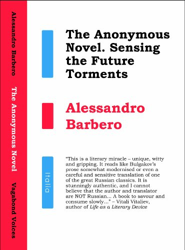 9780956056047: The Anonymous Novel: Sensing the Future Torments