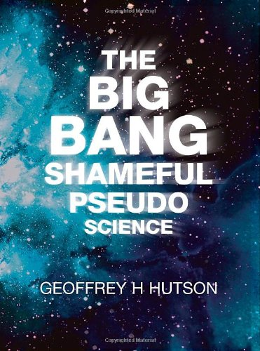 The Big Bang: Geoffrey H. Hutson