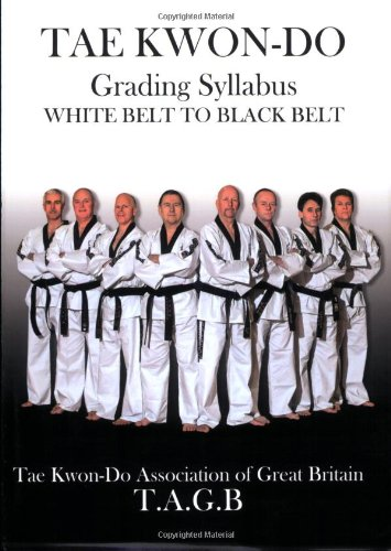 9780956065209: Tae Kwon-do: Grading Syllabus White Belt to Black Belt