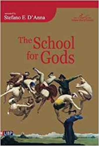 9780956071620: The School of Gods
