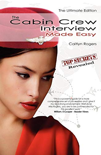 9780956073549: The Cabin Crew Interview Made Easy - The Ultimate Edition