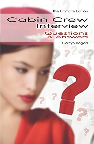 9780956073563: Cabin Crew Interview Questions & Answers - The Ultitimate Edition