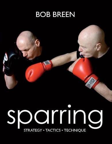 9780956075307: Sparring: Strategy, Tactics, Technique
