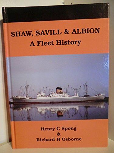 Shaw, Savill & Albion. A Fleet History