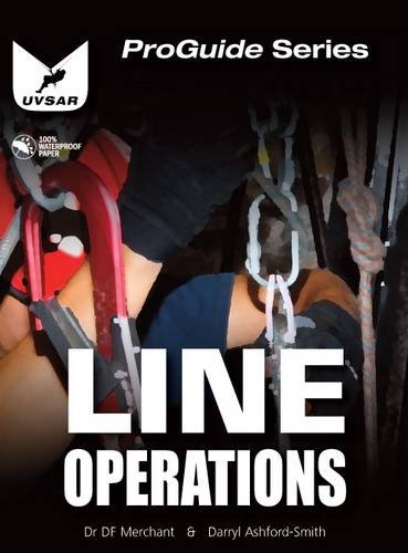 9780956078421: Line Operations: Line and Rope Rescue Operations (ProGuide)