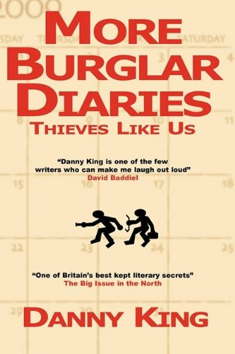 More Burglar Diaries (0956078842) by King, Danny