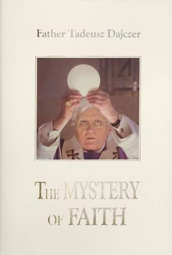 9780956079824: The Mystery of Faith: Volume 1: Meditations on the Eucharist