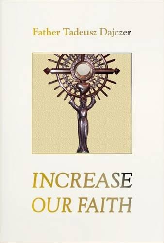 9780956079831: Increase Our Faith: Vol. 3: Meditations on the Eucharist