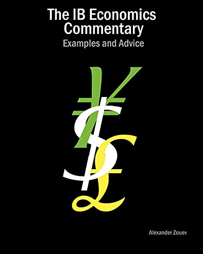 9780956087348: The Ib Economics Commentary: Examples and Advice