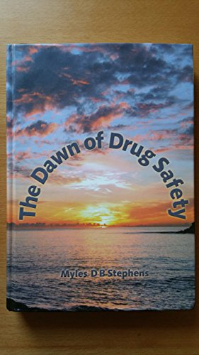 9780956087485: The Dawn of Drug Safety