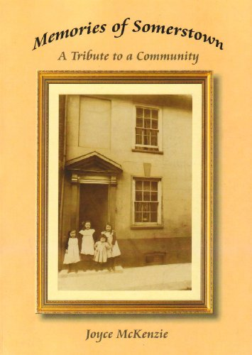9780956089007: Memories of Somerstown: A Tribute to a Community