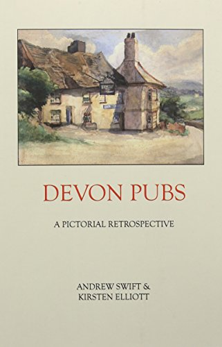 Devon Pubs: Swift, Andrew; Elliott, Kirsten