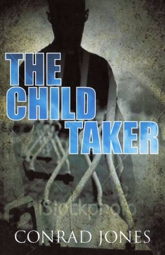 9780956103451: The Child Taker (Soft Target Series)