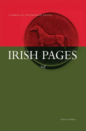 9780956104694: Irish Pages: A Journal of Contemporary Writing: Vol 6, no 2: Self