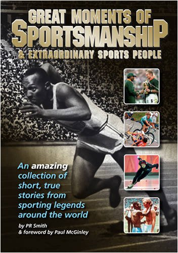 9780956106803: Great Moments of Sportsmanship: And Extraordinary Sports People