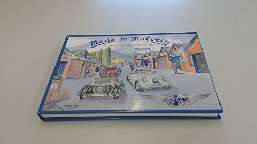 9780956108104: Made in Malvern: A Centenary Sketchbook