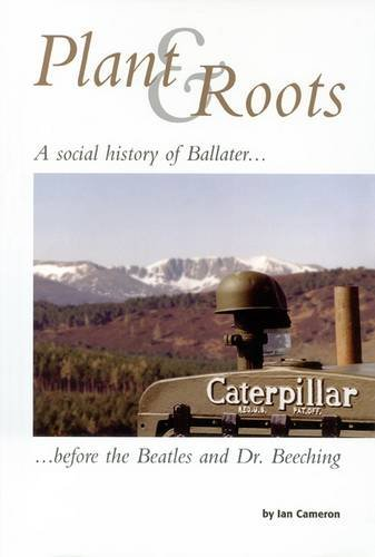 9780956112606: Plant and Roots: A Social History of Ballater Before the
