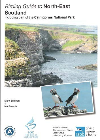 9780956112675: Birding Guide to North-East Scotland: Including Part of the Cairngorms National Park