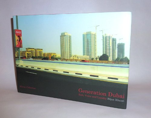 Generation Dubai. Exit, voice and Loyalty.: Bijan Khezri