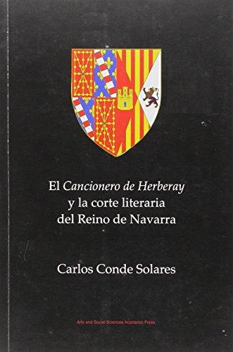 9780956120663: El Cancionero de Herberay y La Corte Literaria del Reino de Navarra (Spanish Edition)