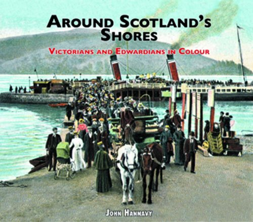 Around Scotland's Shores: Hannavy, John