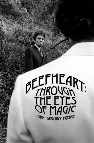 9780956121219: Beefheart: Through the Eyes of Magic