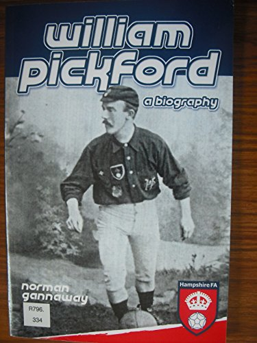 9780956122308: William Pickford: A Biography
