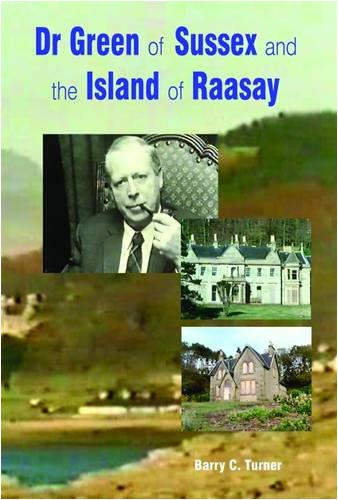 9780956125408: Dr Green of Sussex and the Island of Raasay