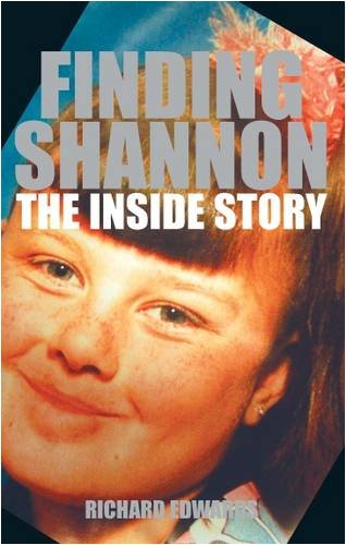 9780956126801: Finding Shannon: The Inside Story