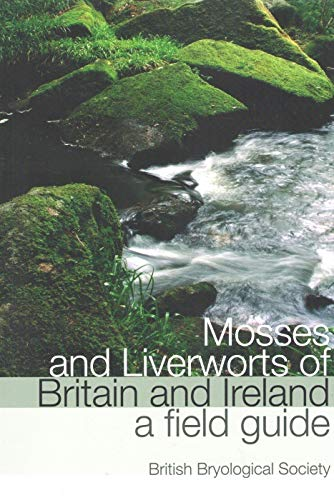 9780956131010: Mosses and Liverworts of Britain and Ireland: A Field Guide