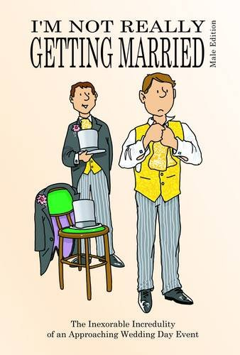 I'm Not Really Getting Married - Male Edition (Not Really Milestone Event Series): Adie, Jake